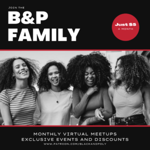 four Black women smiling and it says Join the B&P Family